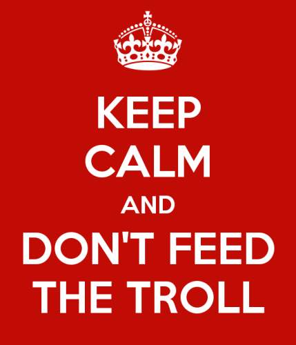 keep-calm-and-don-t-feed-the-troll-22