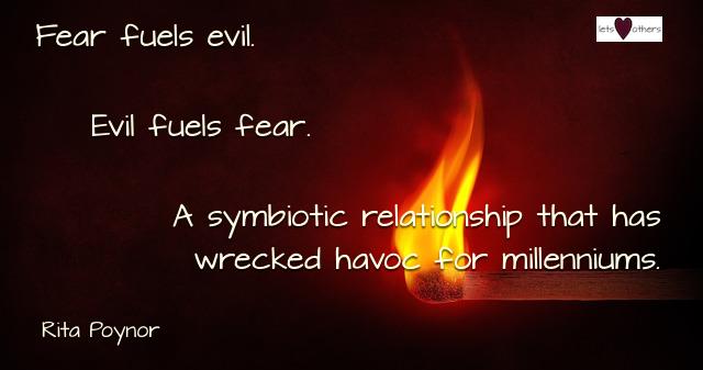 Fear Evil Relationship
